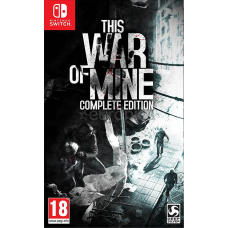 This War of Mine Complete Edition (Switch) RUS